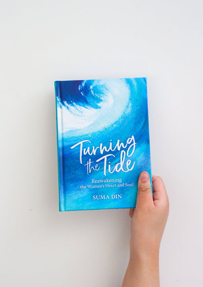 Turning The Tide - Reawakening the Women's Heart & Soul by Suma Din