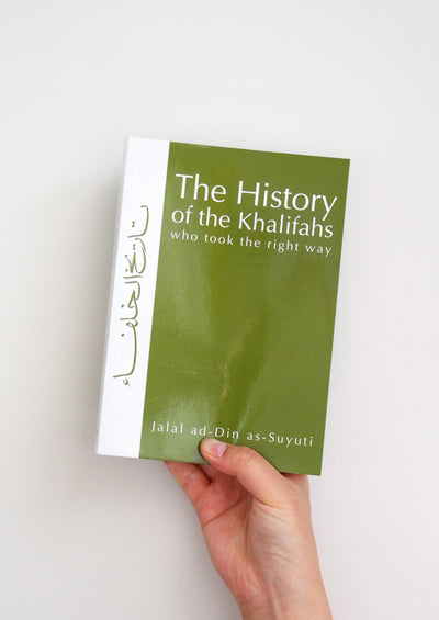 The History of the Khalifahs by Al-Suyuti
