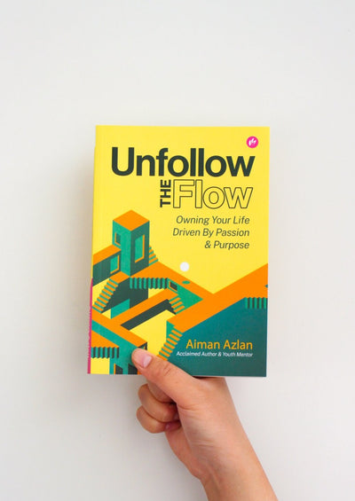 Unfollow The Flow Book by Aiman Azlan