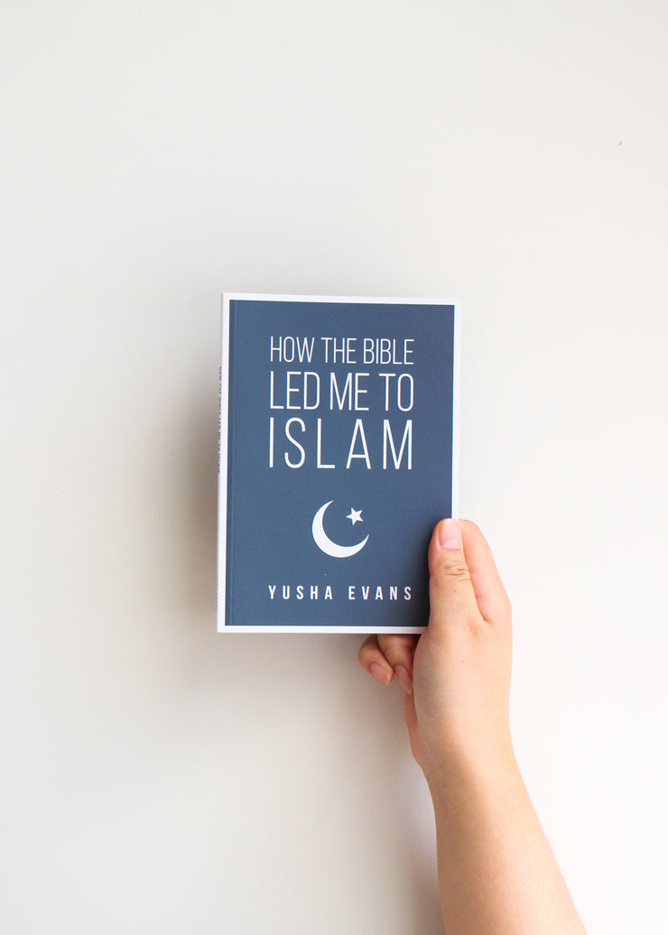 How The Bible Led Me To Islam by Yusha Evans