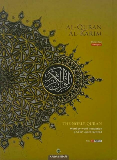 The Noble Quran with Word by Word Translation- B5 Size (Medium) - Pre Order (available from 20 April 2021)
