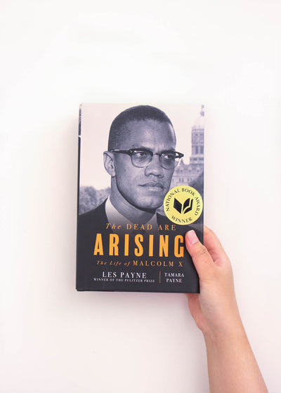 The Dead Are Arising: The Life of Malcolm X by Les Payne & Tamara Payne