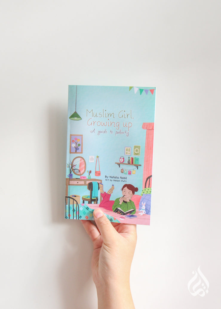 Muslim Girl, Growing Up: A Guide to Puberty by Natalia Nabil