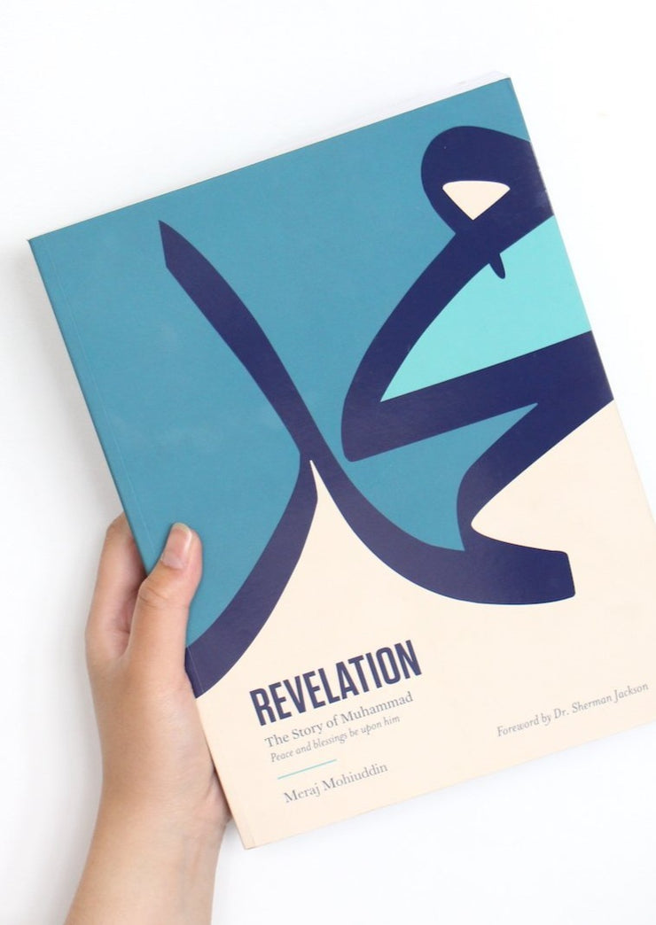 Revelation: The Story of Muhammad (Peace Be Upon Him) by Meraj Mohiuddin