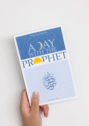 A Day with the Prophet by Ahmad Von Denffer