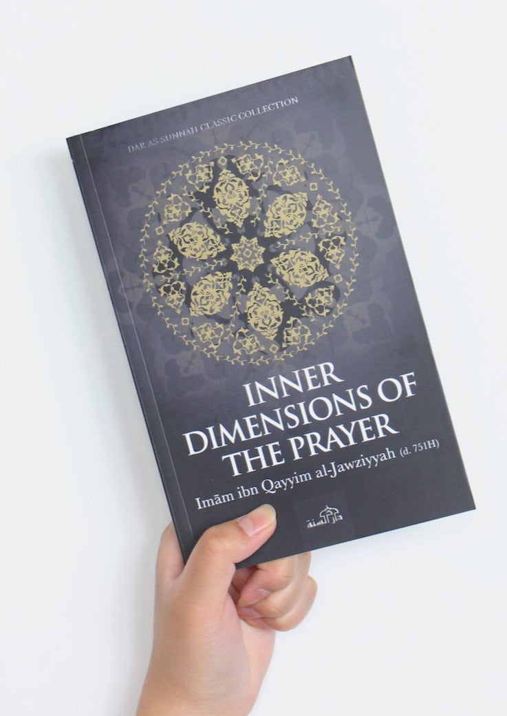 Inner Dimensions of the Prayer by Ibn Qayyim Al Jawzziyah
