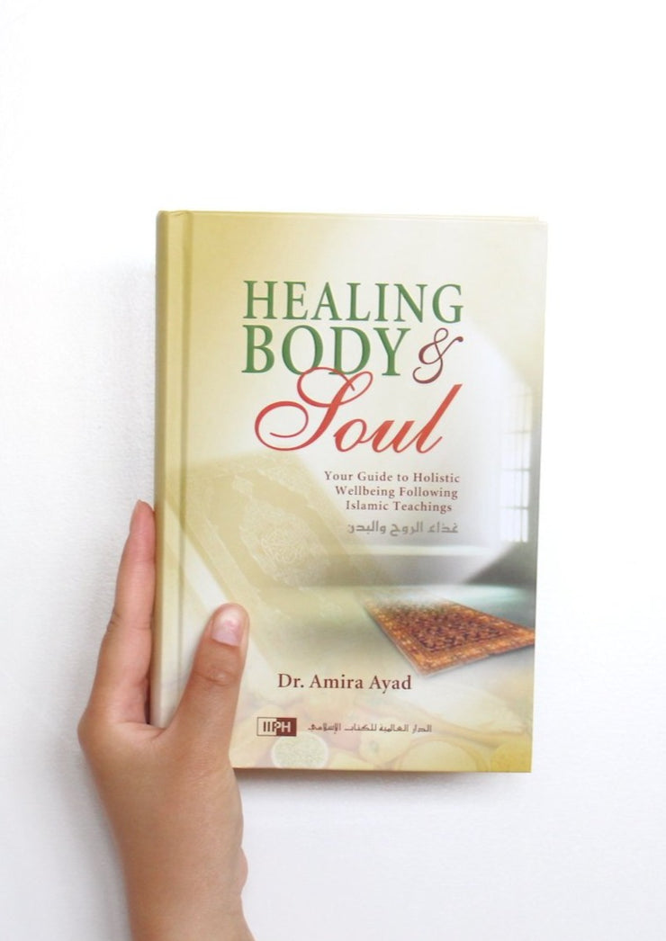 Healing Body & Soul by Amira Ayad
