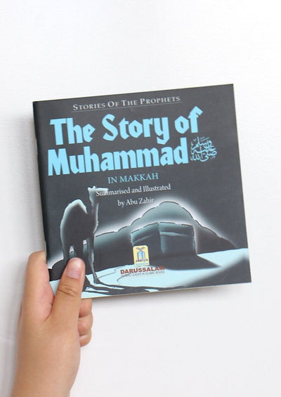 The Story of Muhammad (PBUH) in Makkah