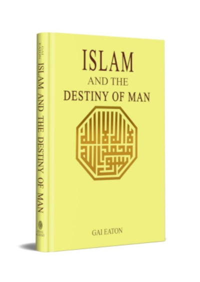 Islam And The Destiny of Man by Gai Eaton (Discount due to slight damage)