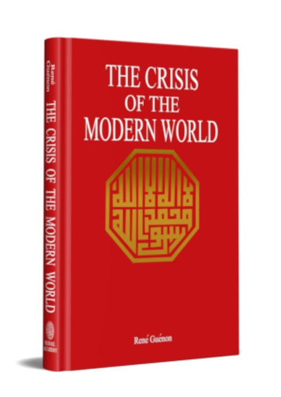 The Crisis Of The Modern World by Rene Guenon (Discount due to damage)