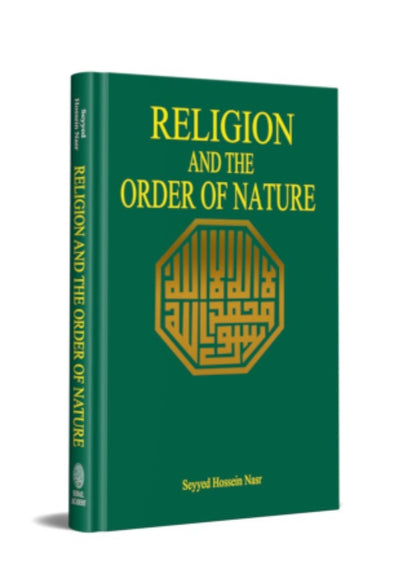 Religion And The Order of Nature by Seyyed Hossein Nasr (Discount due to slight damage)
