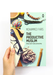 The Productive Muslim by Mohammad Faris