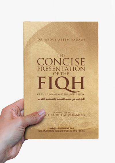 The Concise Presentation of the Fiqh by Abdul-Azeem Badawi