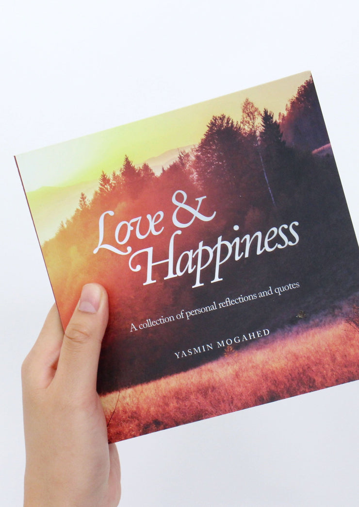 Love & Happiness - A collection of personal reflections and quotes