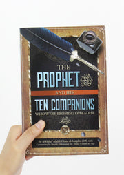 The Prophet ﷺ and his ten companions who were promised Paradise