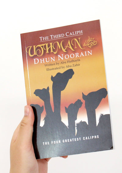 The Third Caliph - Uthman Dhun Noorain