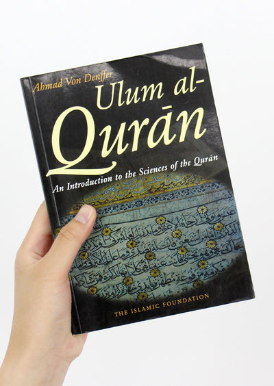 Ulum Al-Quran - An Introduction to the Sciences of Quran