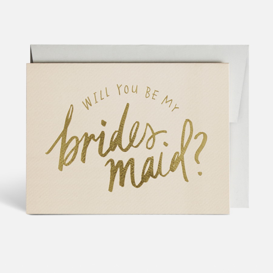 """Will You Be My Bridesmaid"" Gold Foil Greeting Card by Blacklist"