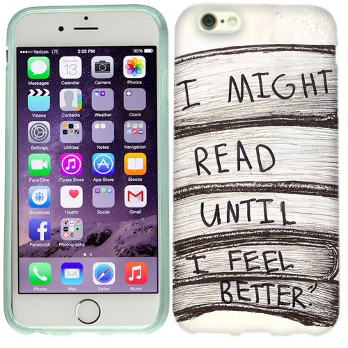 Apple iPhone 6s I Might Read Case Cover
