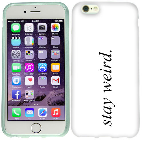 Apple iPhone 6s Plus Stay Weird Case Cover