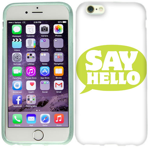 Apple iPhone 6s Plus Say Hello Case Cover
