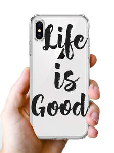 Apple iPhone XR Life Is Good Quote Phone Cover Cases