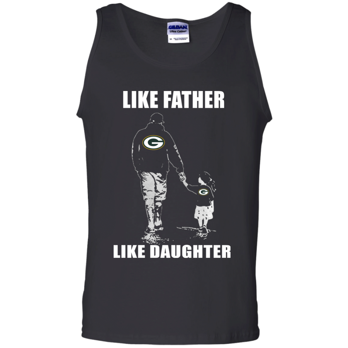 f6acc34ee ... Like Father Like Daughter – Green Bay Packers T Shirt G220 Gildan 100%  Cotton Tank ...