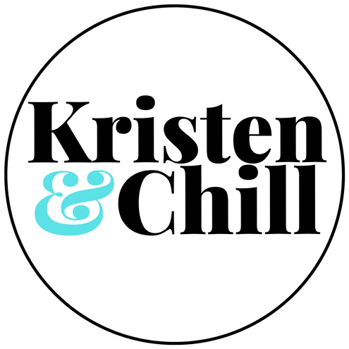 Kristen and Chill