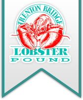 Trenton Bridge Lobster Pound ™