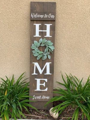 4ft Home Front Porch sign sign: 4/27
