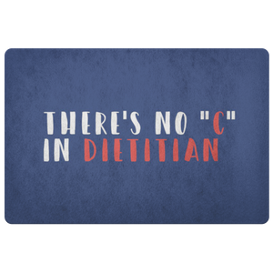"There's No ""c"" in Dietitian Doormat"