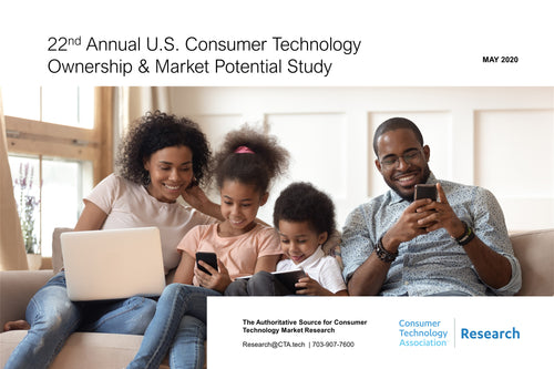 22nd Annual U.S. Consumer Technology Ownership and Market Potential Study