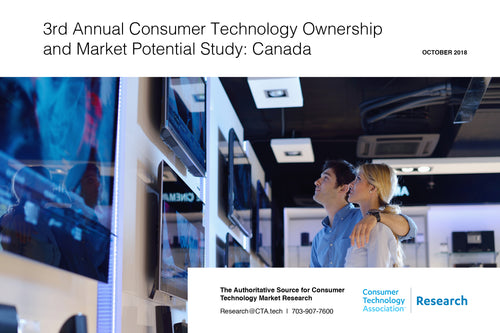 3rd Annual Consumer Technology Ownership and Market Potential Study: Canada