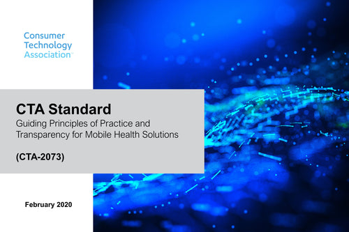 Guiding Principles of Practice and Transparency for Mobile Health Solutions (CTA-2073)