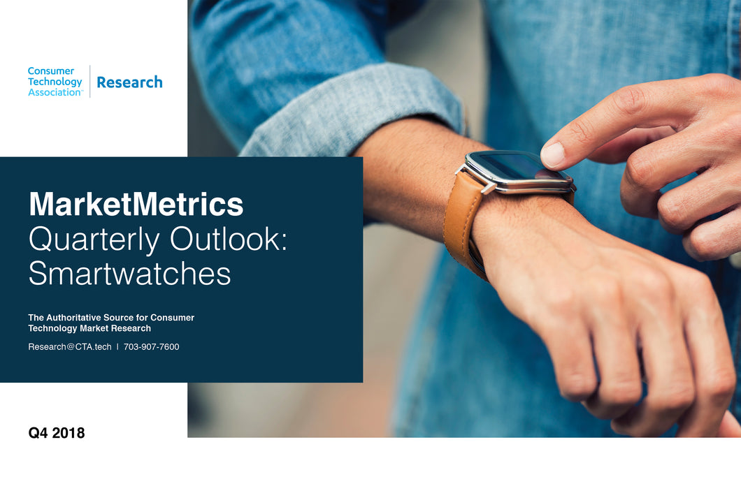 CTA Quarterly Outlook Report - Q4 2018 - Smartwatches