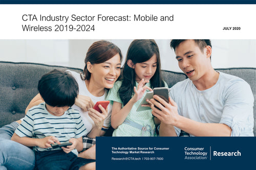 CTA Industry Sector Forecast: Mobile and Wireless 2019-2024