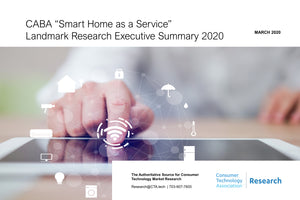 CABA Smart Home as a Service Landmark Research Executive Summary 2020
