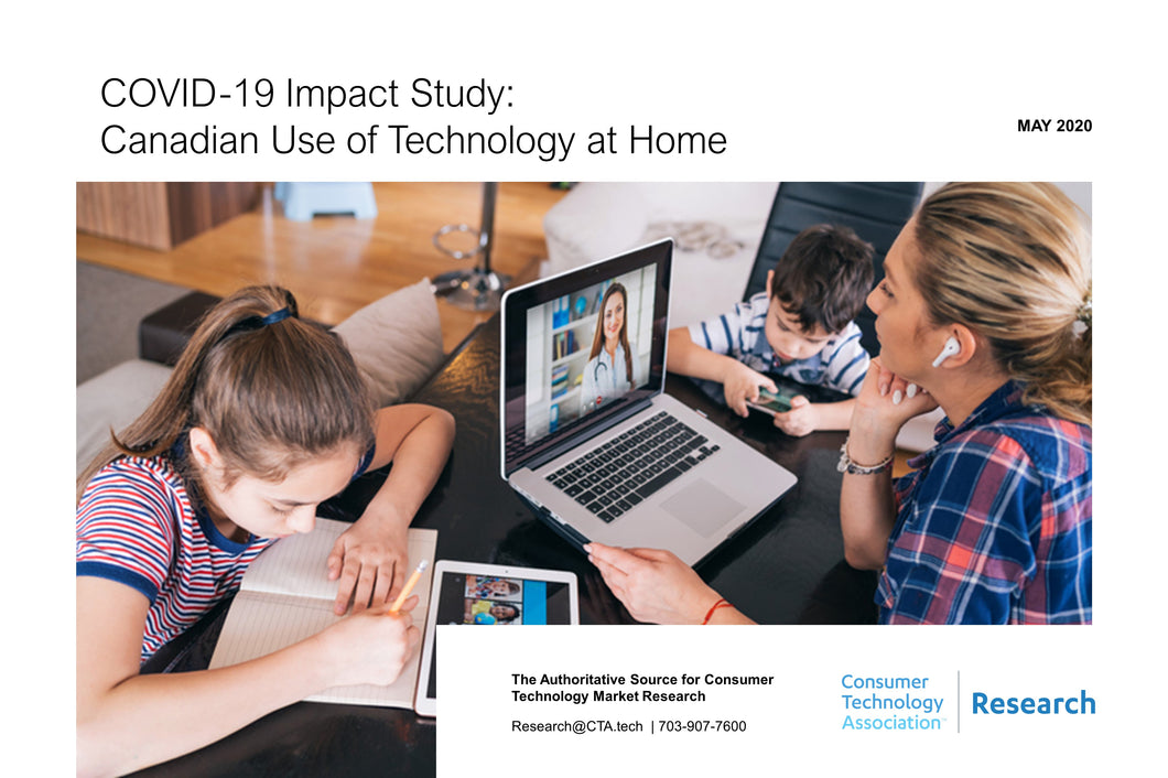 COVID-19 Impact Study: Canadian Use of Technology at Home
