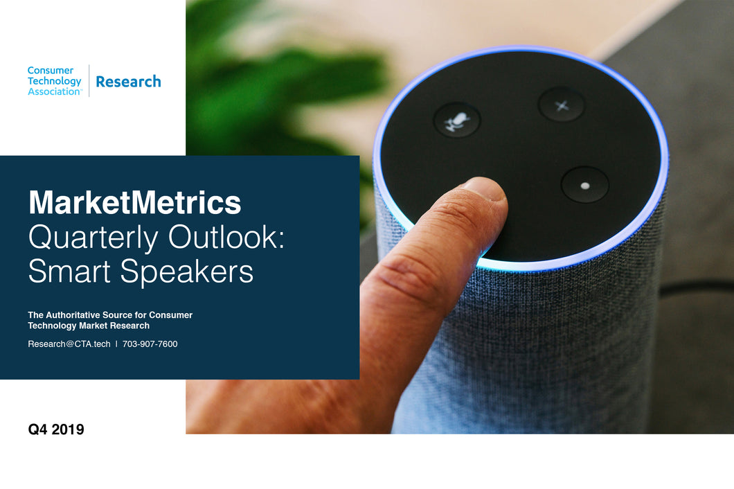 CTA Quarterly Outlook Report - Q3 2019 - Smart Speakers