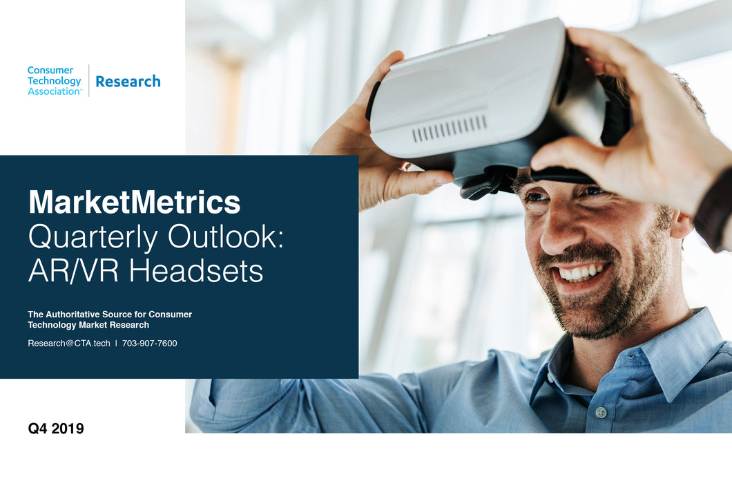 CTA Quarterly Outlook Report - Q3 2019 - AR/VR Headsets