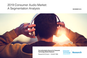 2019 Consumer Audio Market: A Segmentation Analysis