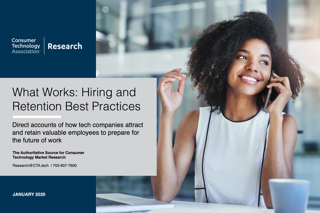 What Works: Hiring and Retention Best Practices