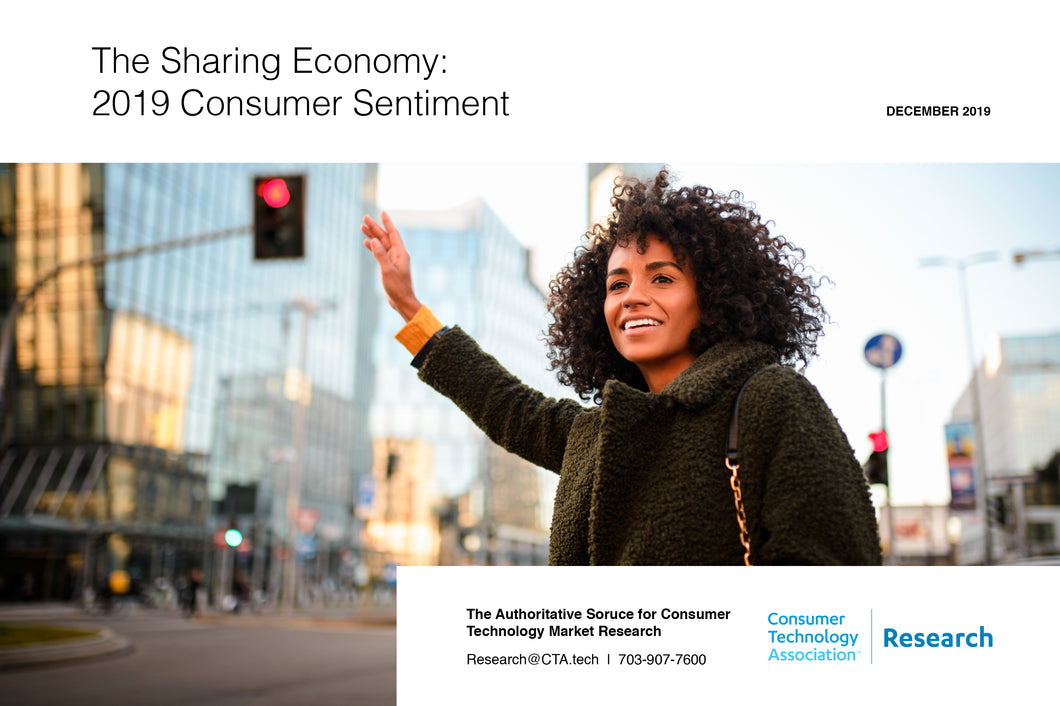 The Sharing Economy: 2019 Consumer Sentiment