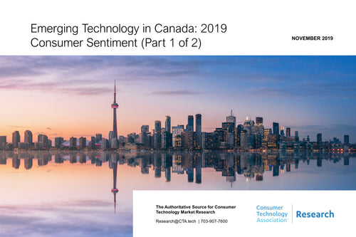 Emerging Technology in Canada: 2019 Consumer Sentiment (Part 1 of 2)