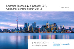 Emerging Technology in Canada: 2019 Consumer Sentiment (Part 2 of 2)