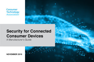 Security for Connected Consumer Devices: A Manufacturer's Guide