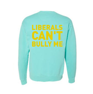 BLEXIT - Liberals Can't Bully Me Sweater | Mint