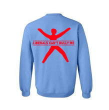 Load image into Gallery viewer, BLEXIT - Liberals Can't Bully Me Sweater | Carolina Blue