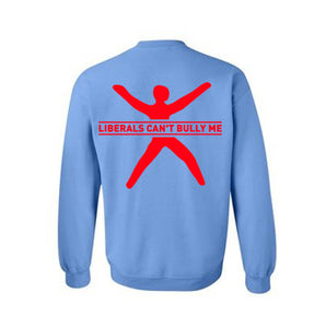 BLEXIT - Liberals Can't Bully Me Sweater | Carolina Blue