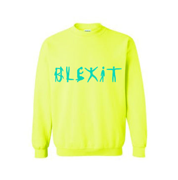 BLEXIT - Liberals Can't Bully Me Sweater | Safety Green